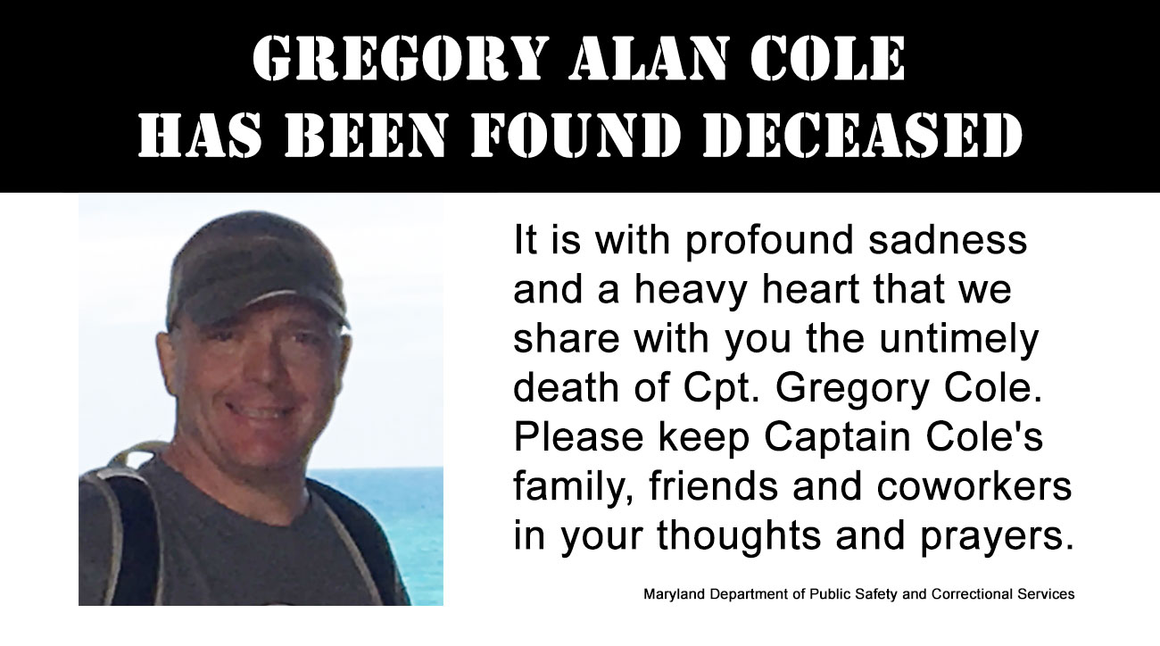 Gregory Alan Cole, has been found deceased