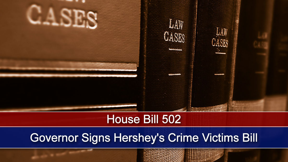 Governor Signs Hershey's Crime Victims Bill