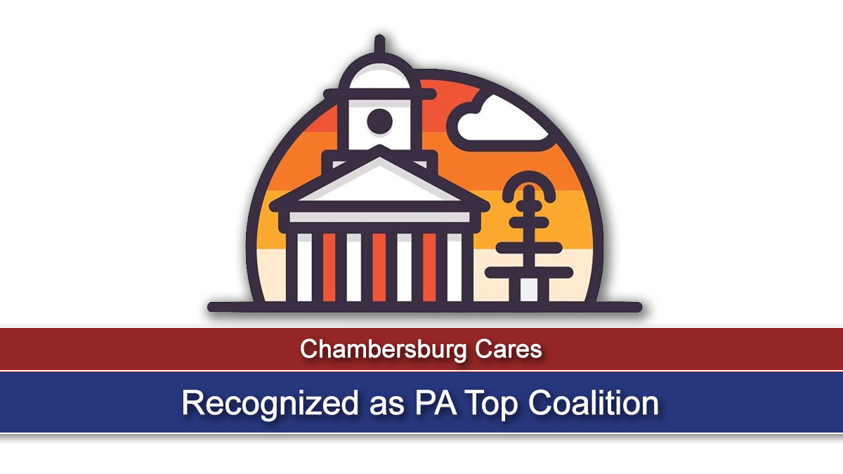 Chambersburg Cares Recognized as PA Top Coalition