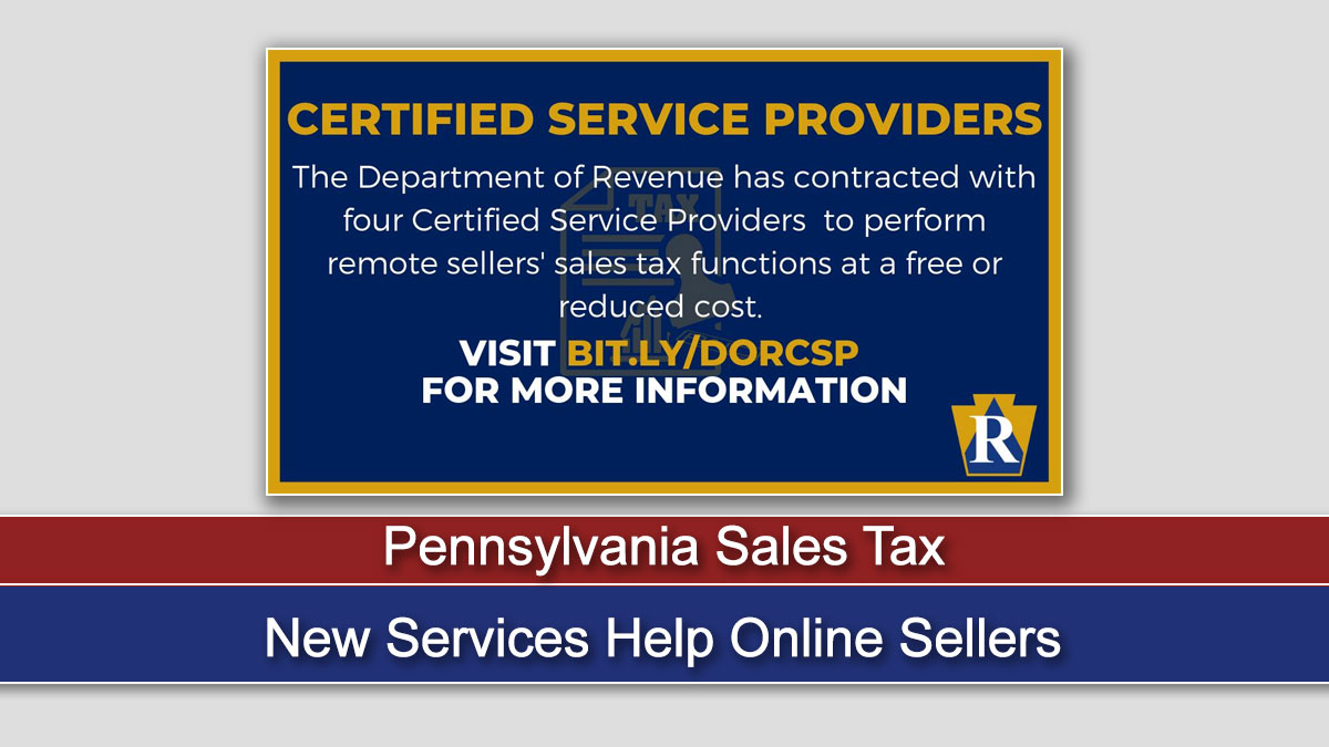 ​​New Services Help Online Sellers with Pennsylvania Sales Tax