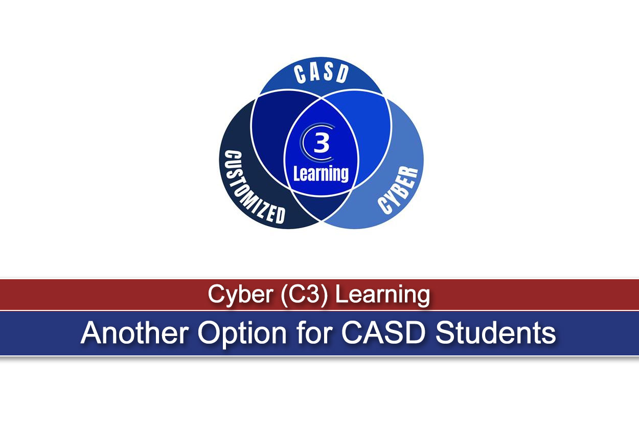 Cyber (C3) Learning Is Another Option for CASD Students