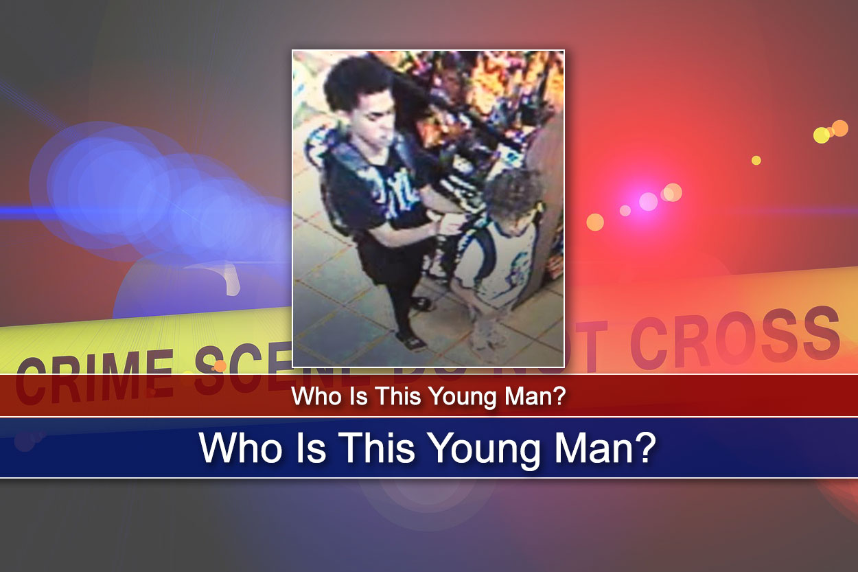 Police Want to Know: Who Is This Young Man?