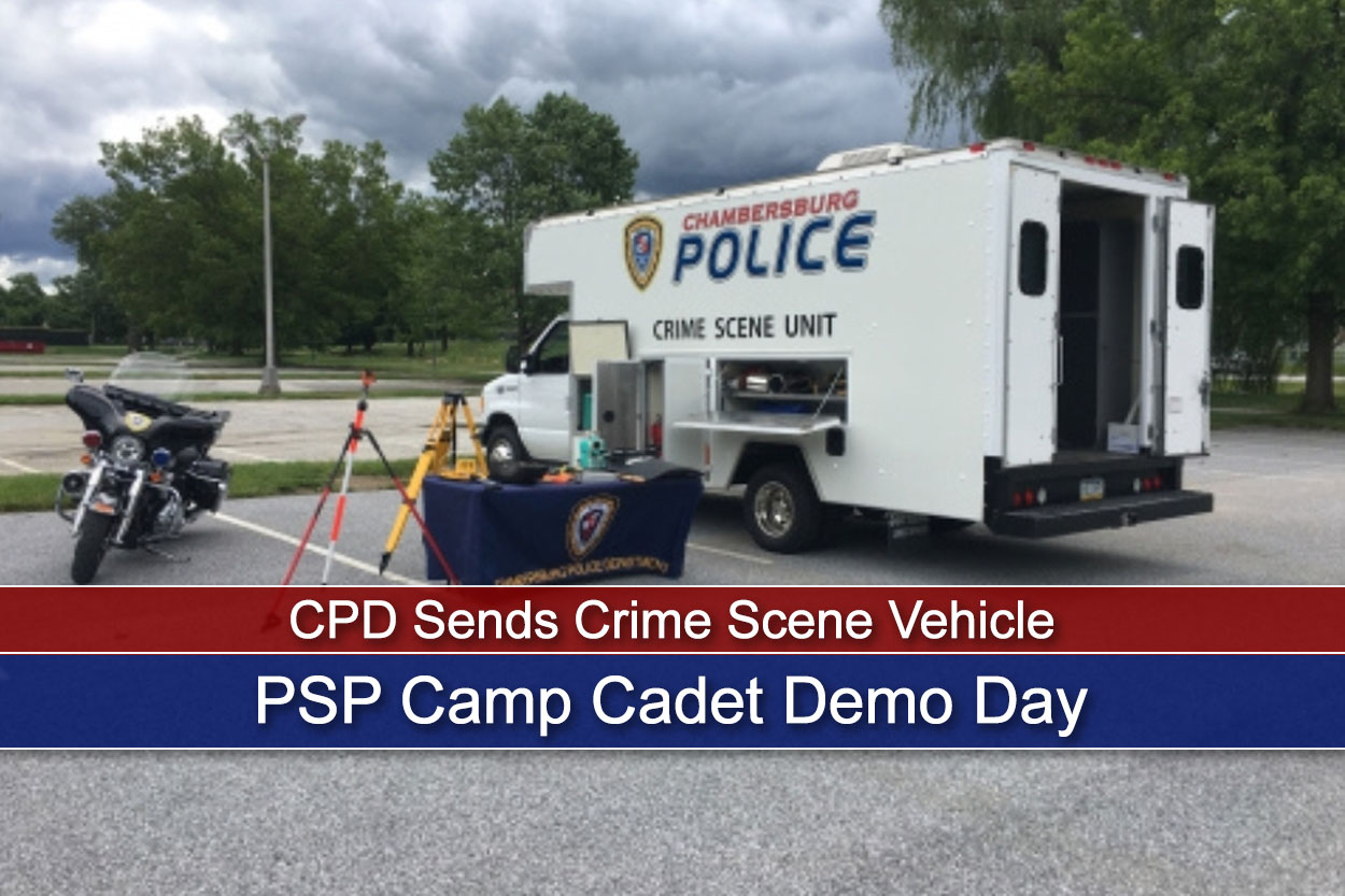 CPD Sends Crime Scene Vehicle, Officers to PSP Camp Cadet Demo Day