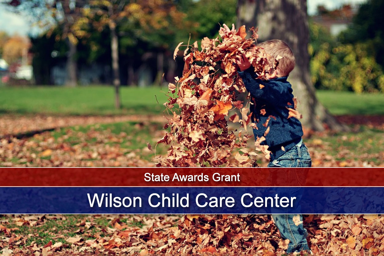 State Awards Grant to Wilson Child Care Center