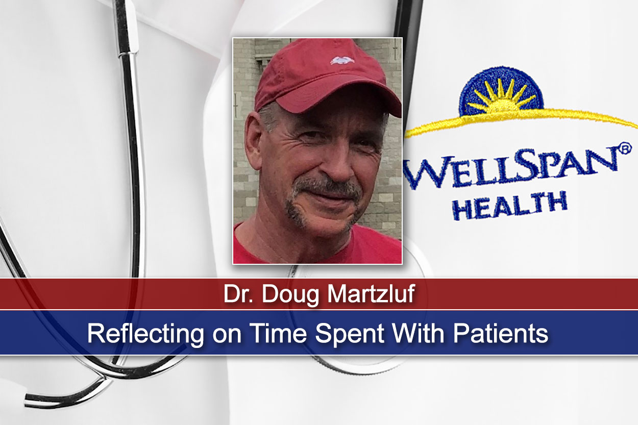 Dr. Doug Martzluf Reflects on Time Spent With Patients and Community