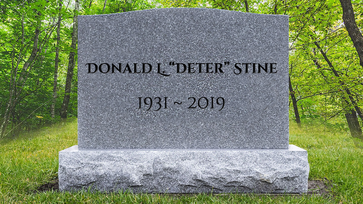 "Obituary: Donald L. ""Deter"" Stine 1931~2019"