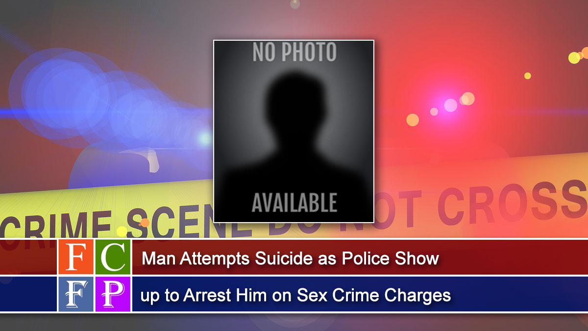 Man Attempts Suicide as Police Show up to Arrest Him on Sex Crime Charges