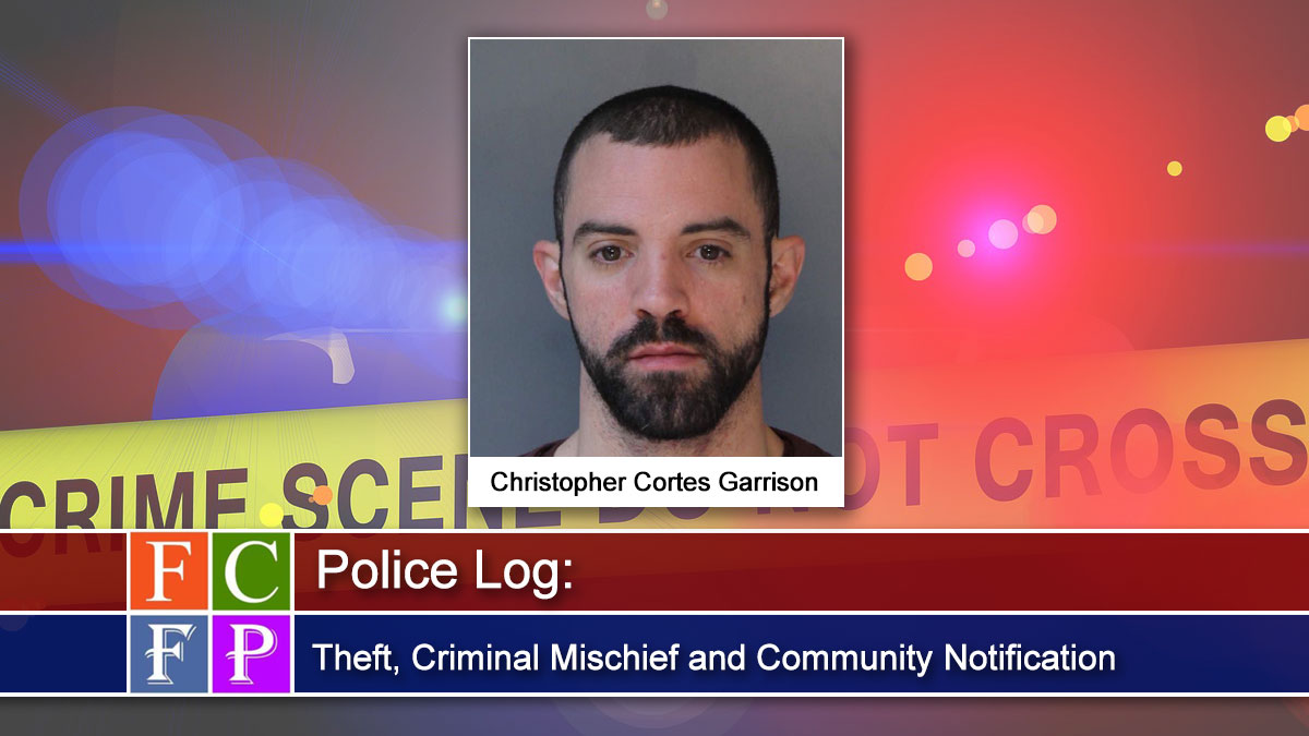 Police Log: Theft, Criminal Mischief and Community Notification