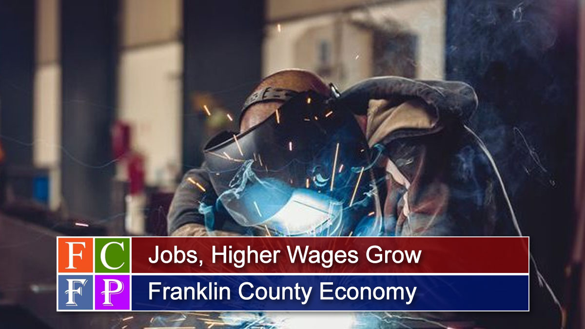 Jobs, Higher Wages Grow Franklin County Economy