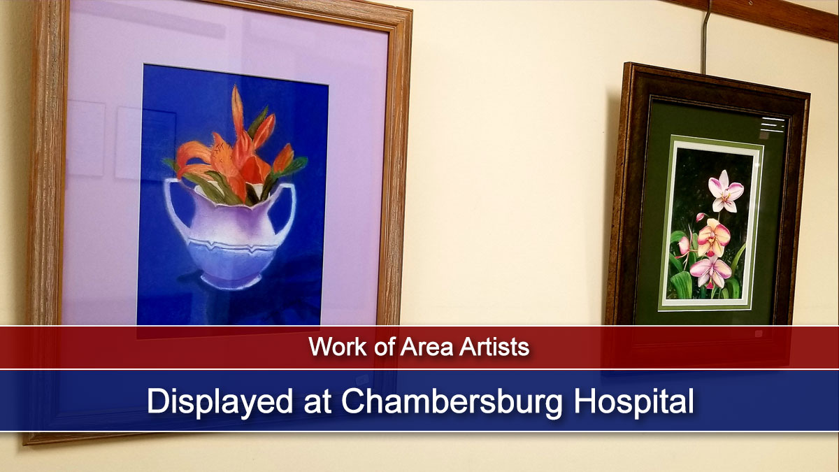 Work of Area Artists at Chambersburg Hospital