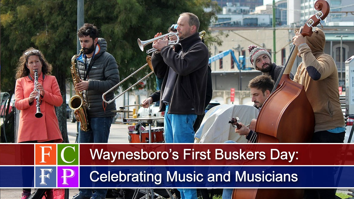 Waynesboro's First Buskers Day: Celebrating Music and Musicians