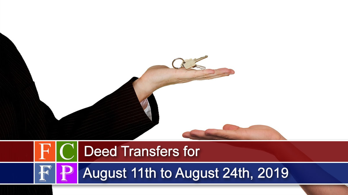 Deed Transfers for August 11th to August 24th, 2019
