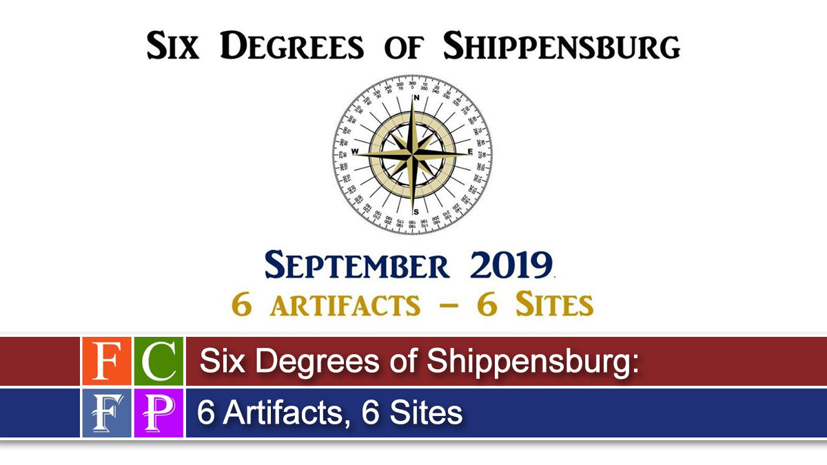 Six Degrees of Shippensburg: 6 Artifacts, 6 Sites
