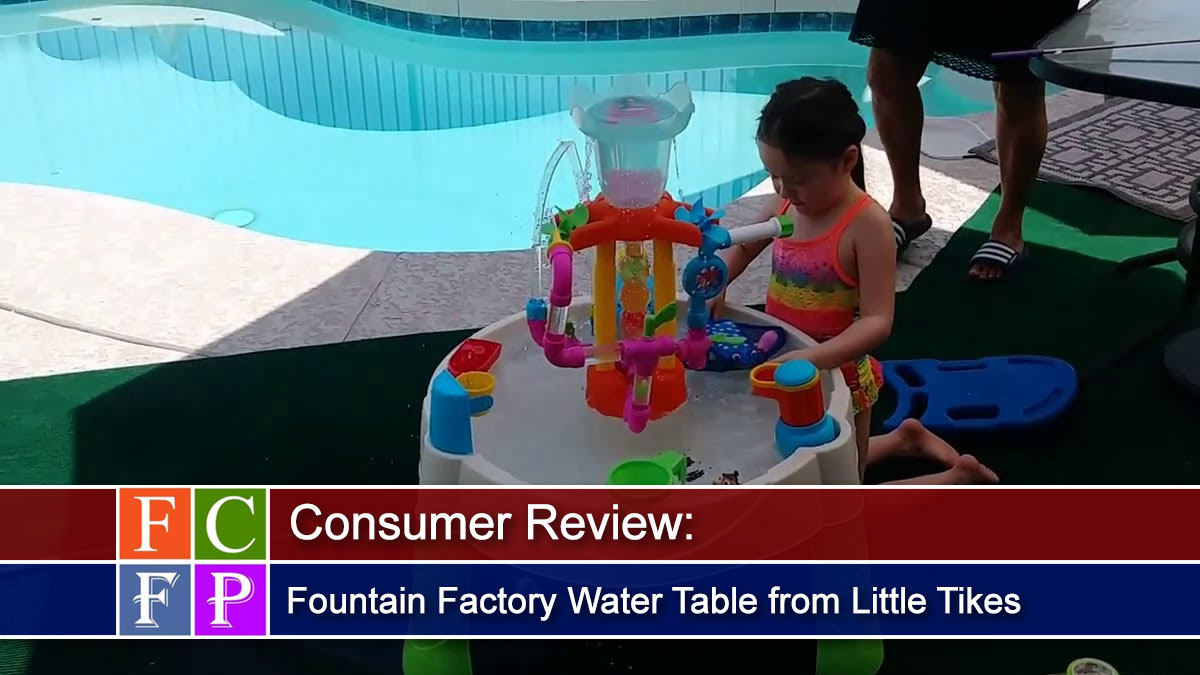 Consumer Review: Fountain Factory Water Table from Little Tikes