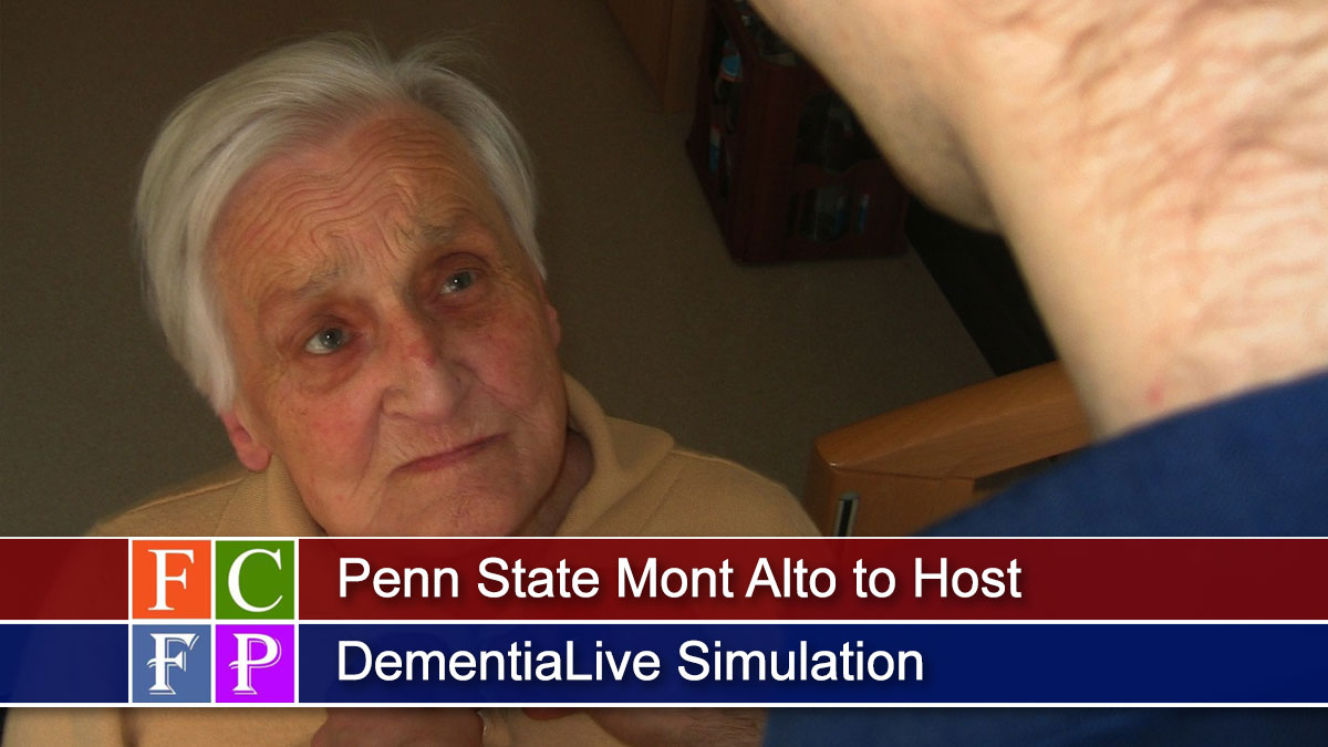 Penn State Mont Alto to Host DementiaLive Simulation