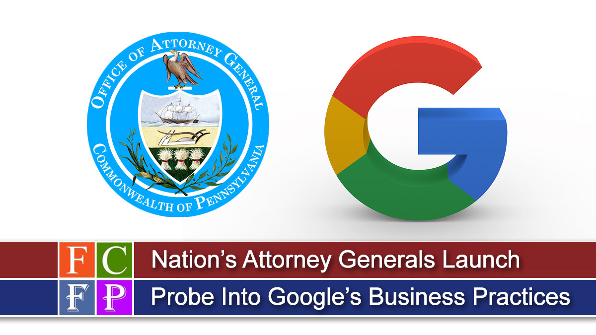 Nation's Attorney Generals Launch Probe Into Google's Business Practices