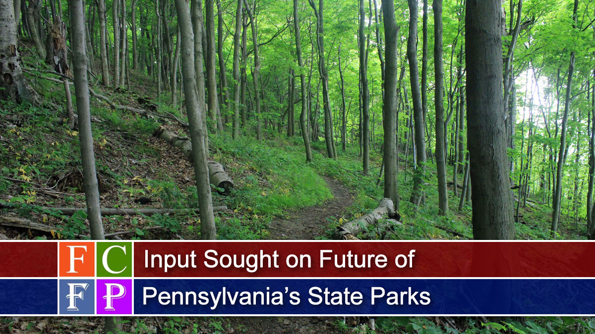 Input Sought on Future of Pennsylvania's State Parks