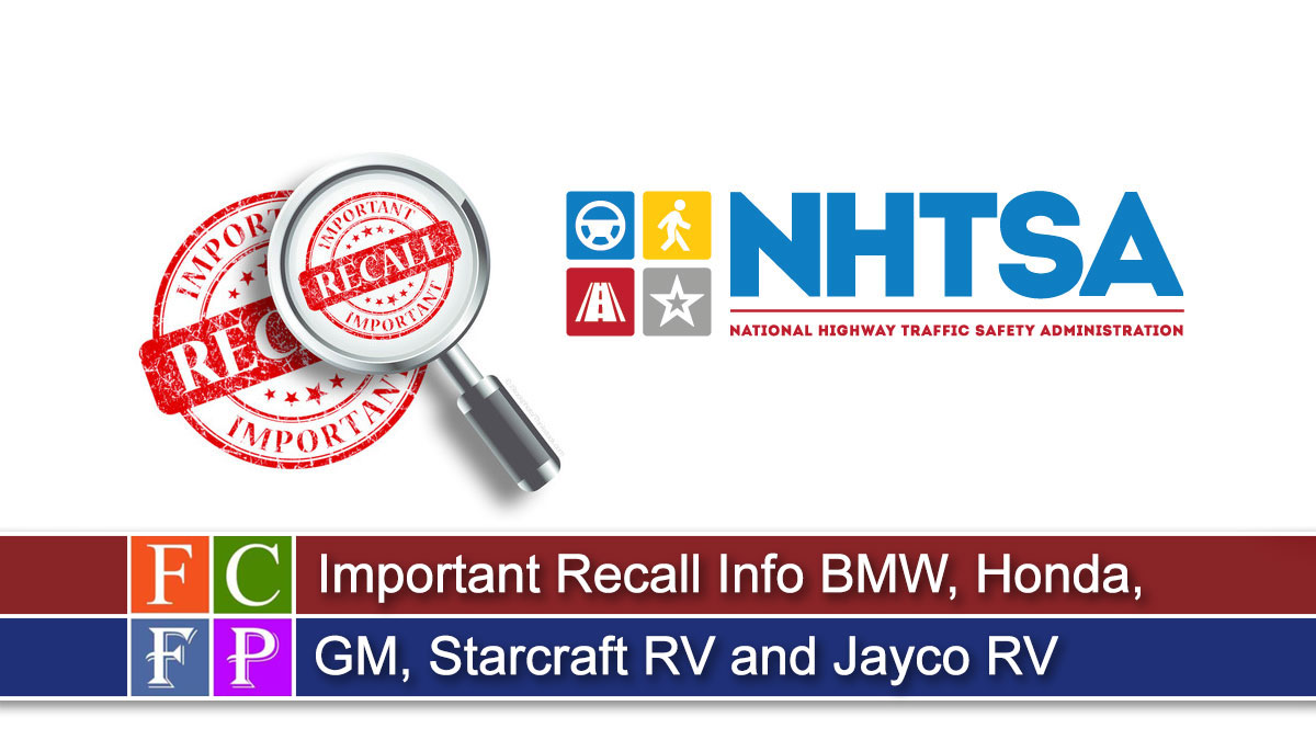 Important Recall Info BMW, Honda, GM, Starcraft RV and Jayco RV