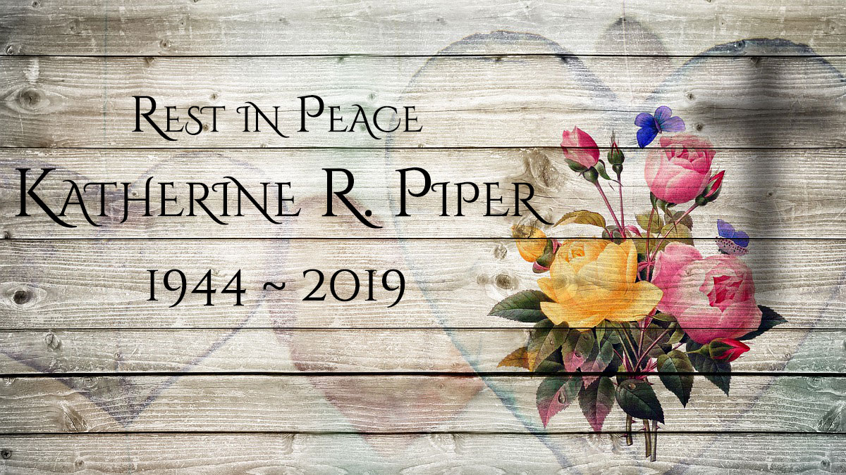 Obituary: Katherine Rose Piper