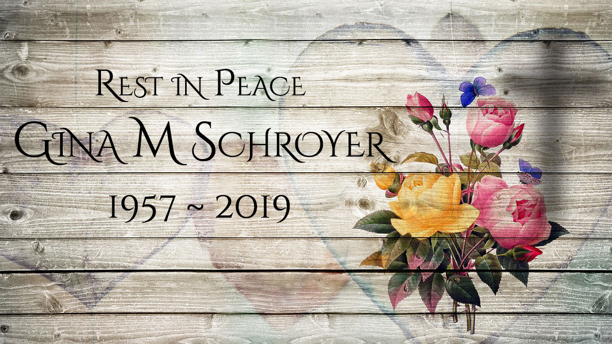 Obituary: Gina M Schroyer