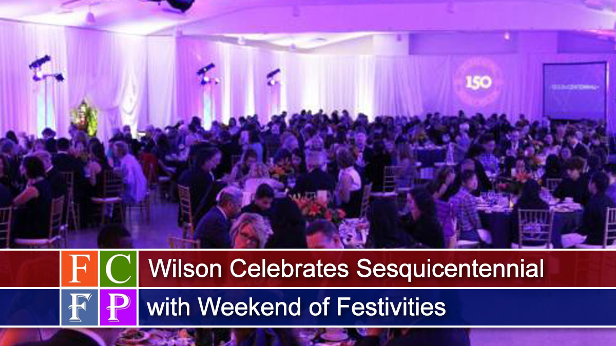 Wilson Celebrates Sesquicentennial with Weekend of Festivities