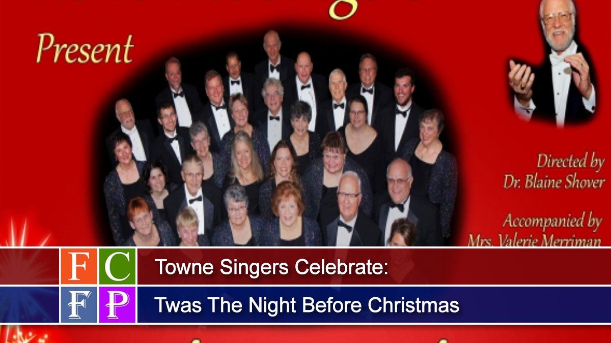 Towne Singers Celebrate: Twas The Night Before Christmas