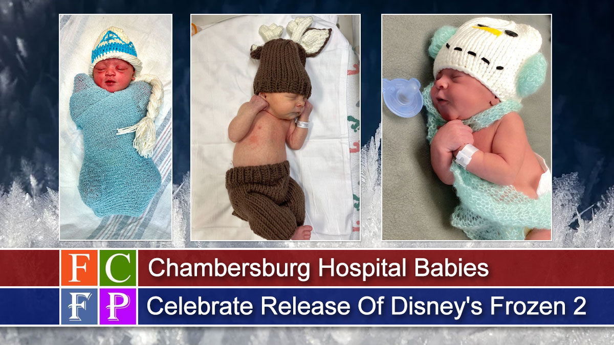 Chambersburg Hospital Babies Celebrate Release of Disney's Frozen 2