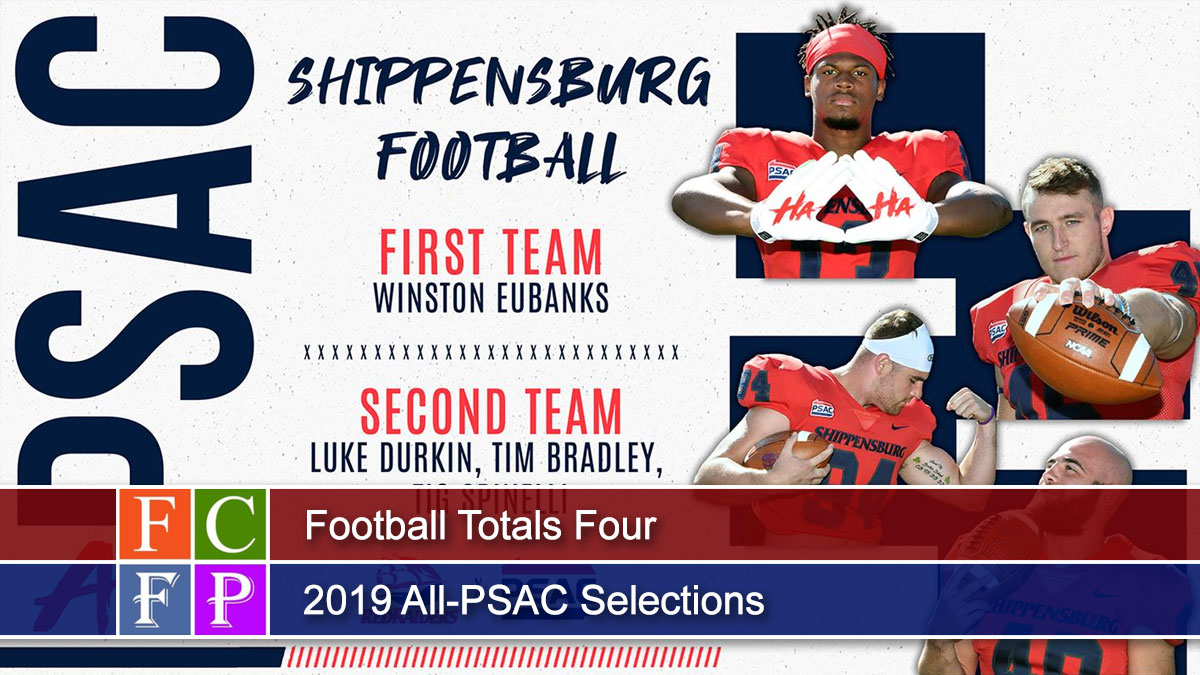 Football Totals Four 2019 All-PSAC Selections