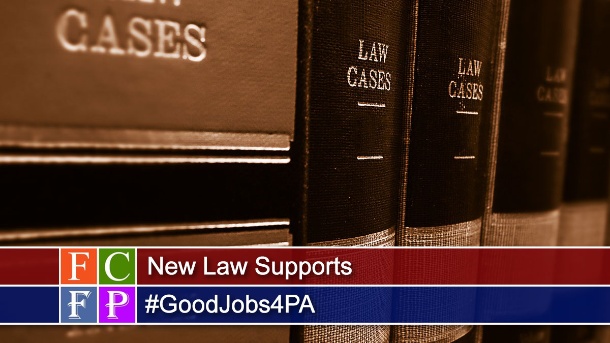 New Law Supports #GoodJobs4PA
