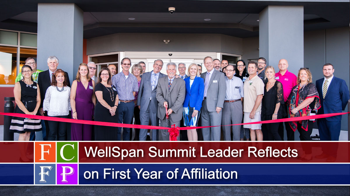 WellSpan Summit Leader Reflects on First Year of Affiliation
