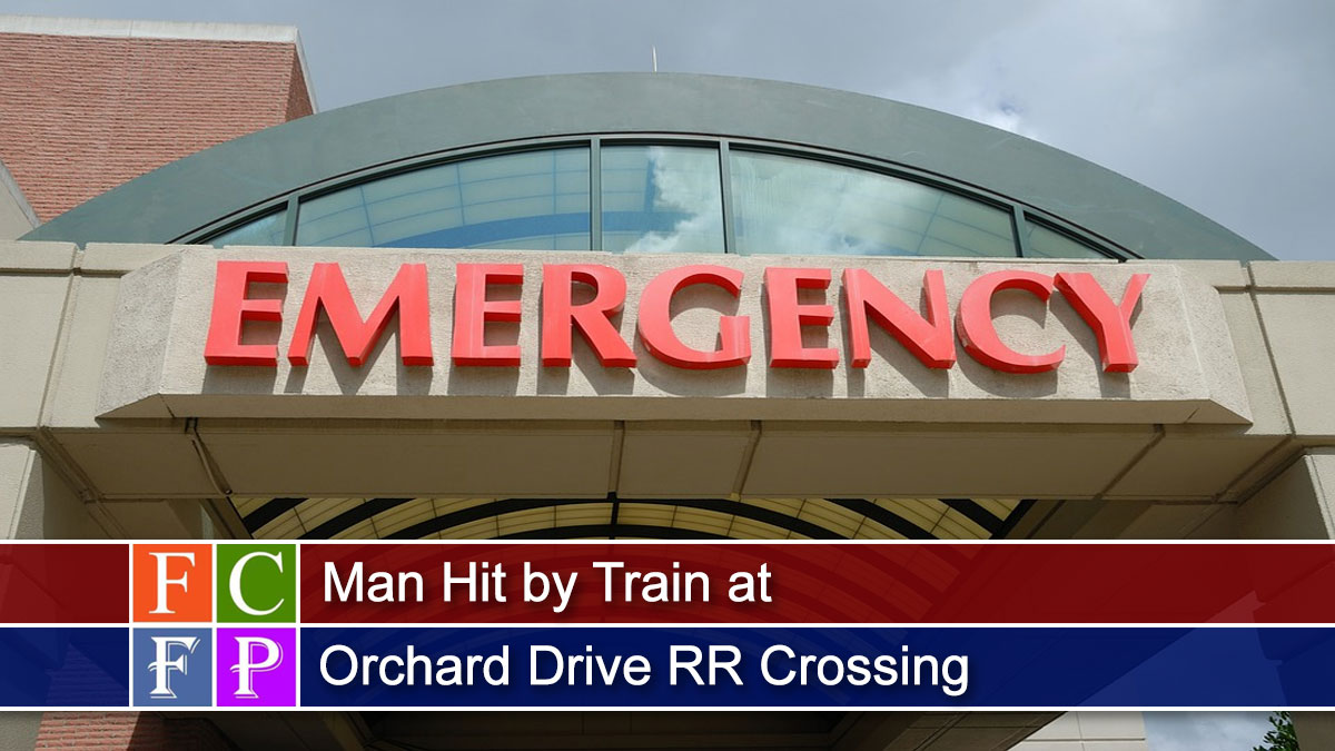 Man Hit by Train at Orchard Drive RR Crossing