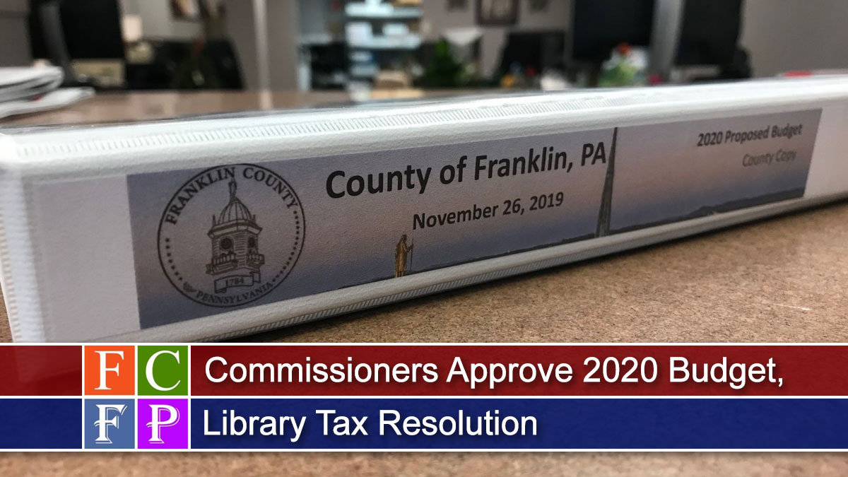 Commissioners Approve 2020 Budget, Library Tax Resolution