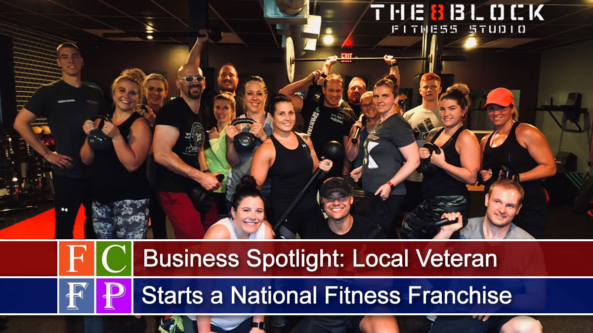 Business Spotlight: Local Veteran Starts a National Fitness Franchise