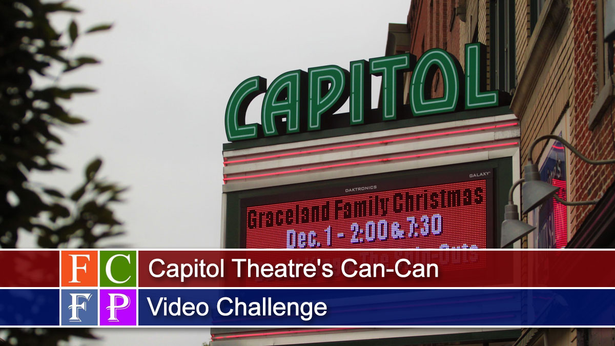 Capitol Theatre's Can-Can Video Challenge