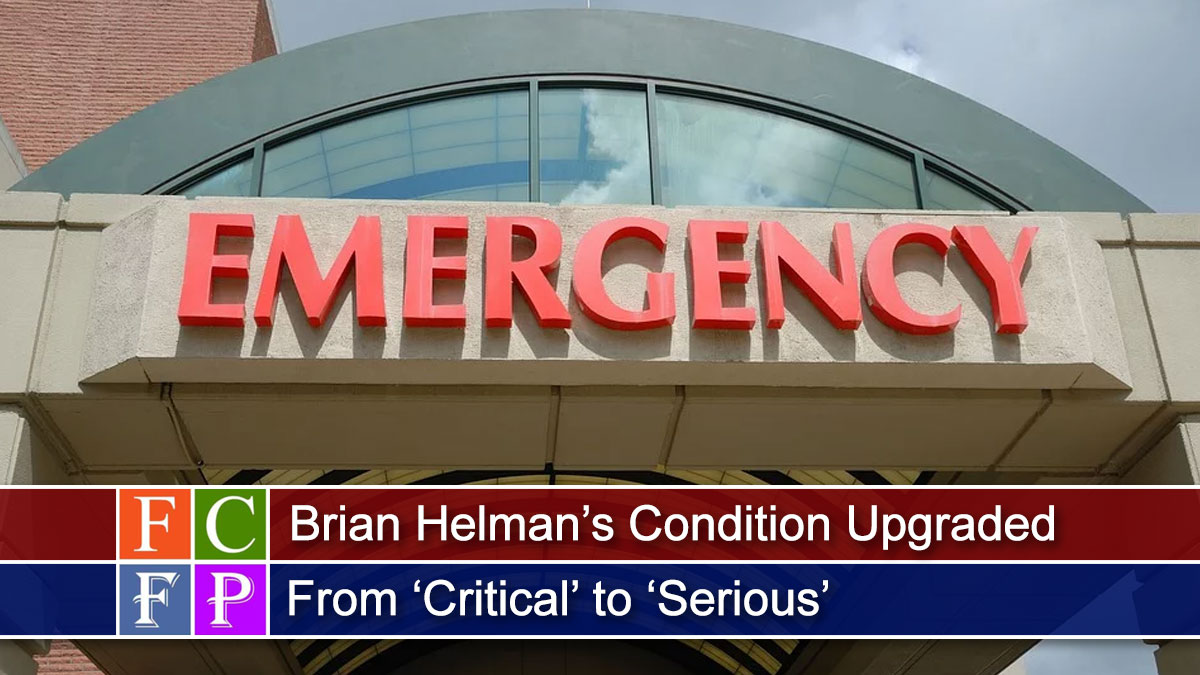 Brian Helman's Condition Upgraded From 'Critical' to 'Serious'