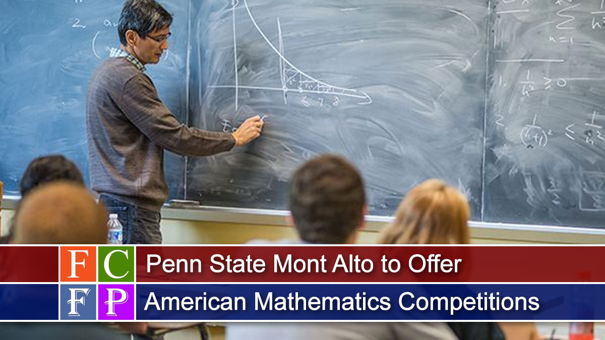 Penn State Mont Alto to Offer American Mathematics Competitions