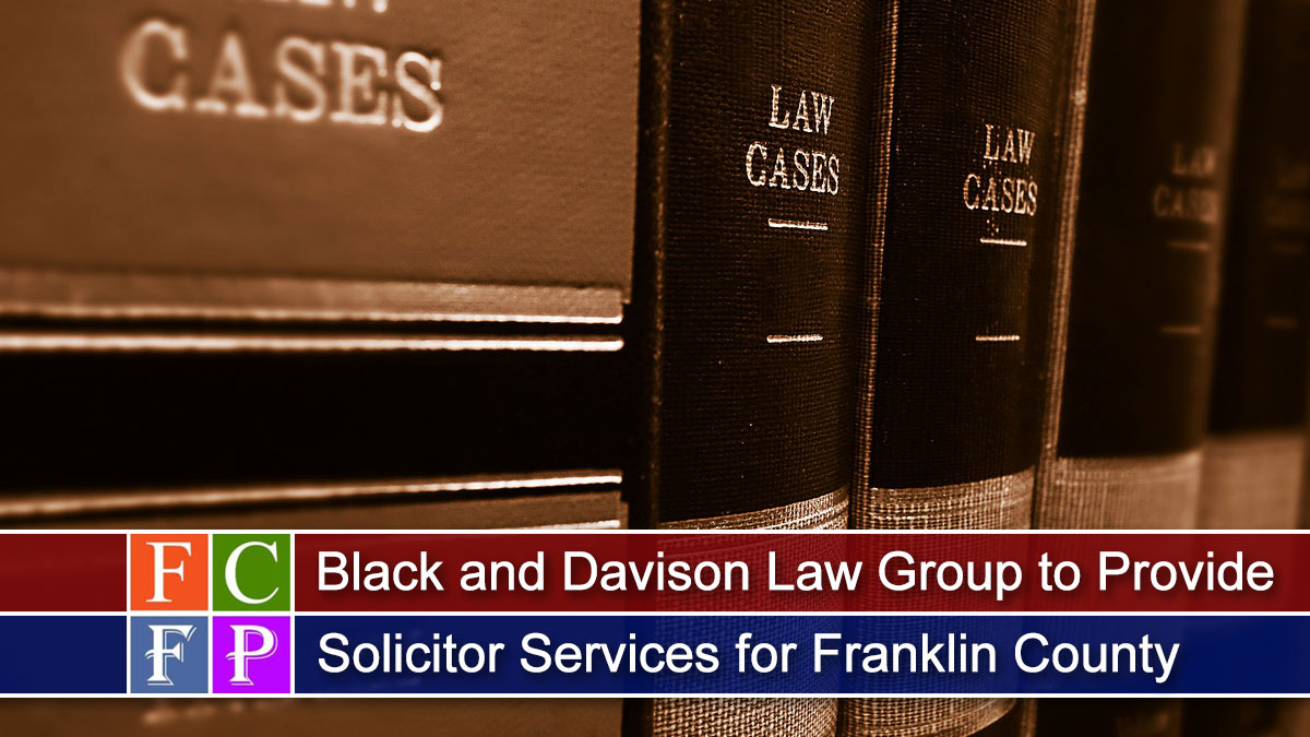 Black and Davison Law Group to Provide Solicitor Services for Franklin County