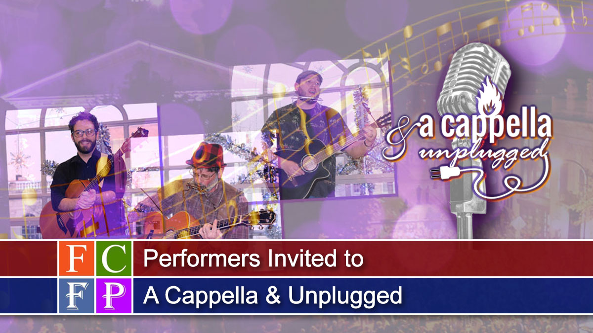 Performers Invited to A Cappella & Unplugged