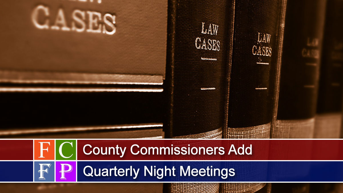 County Commissioners Add Quarterly Night Meetings