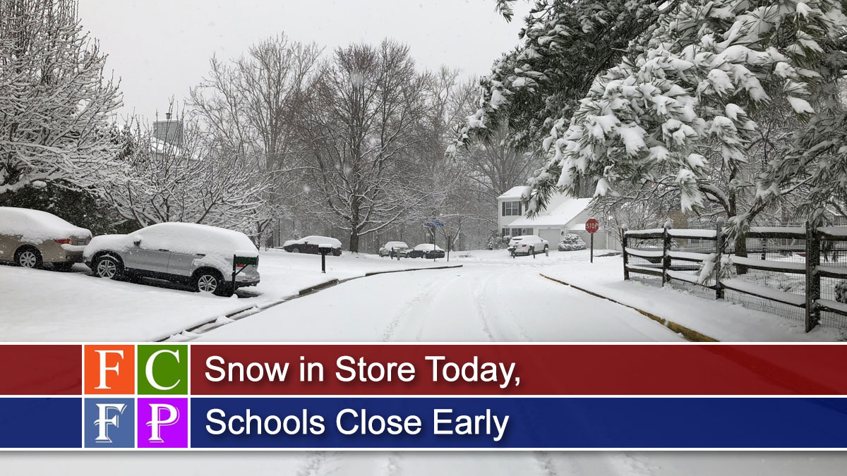 Snow in Store Today, Schools Close Early