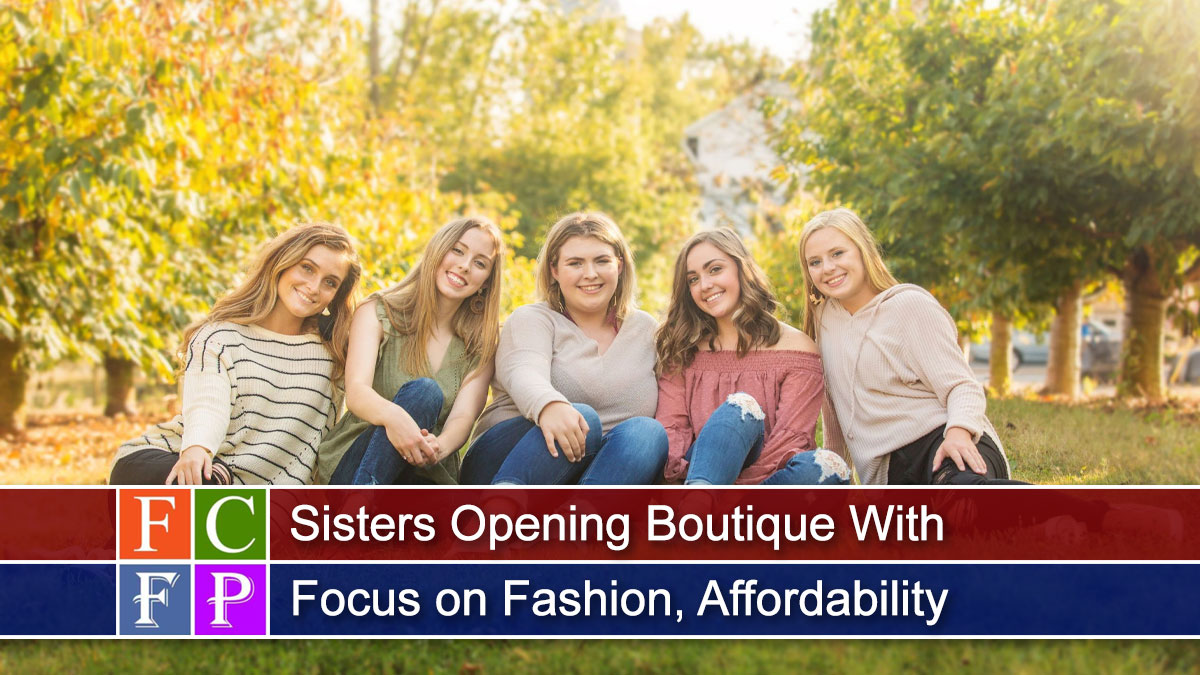 Sisters Opening Boutique With Focus on Fashion, Affordability