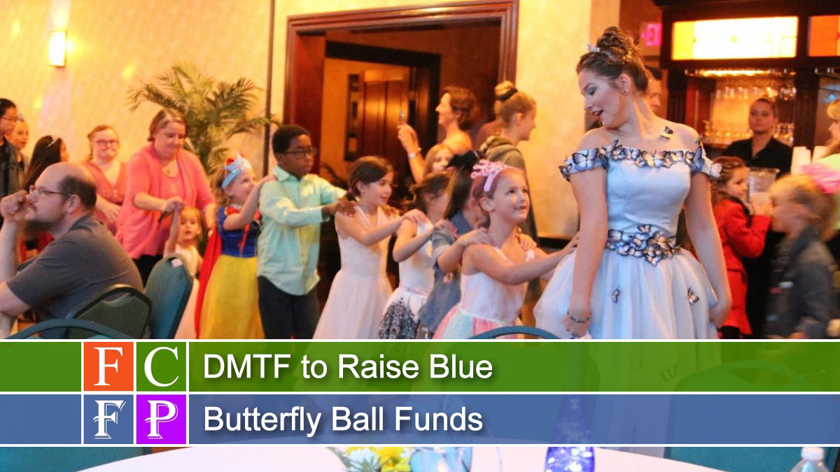 DMTF to Raise Blue Butterfly Ball Funds