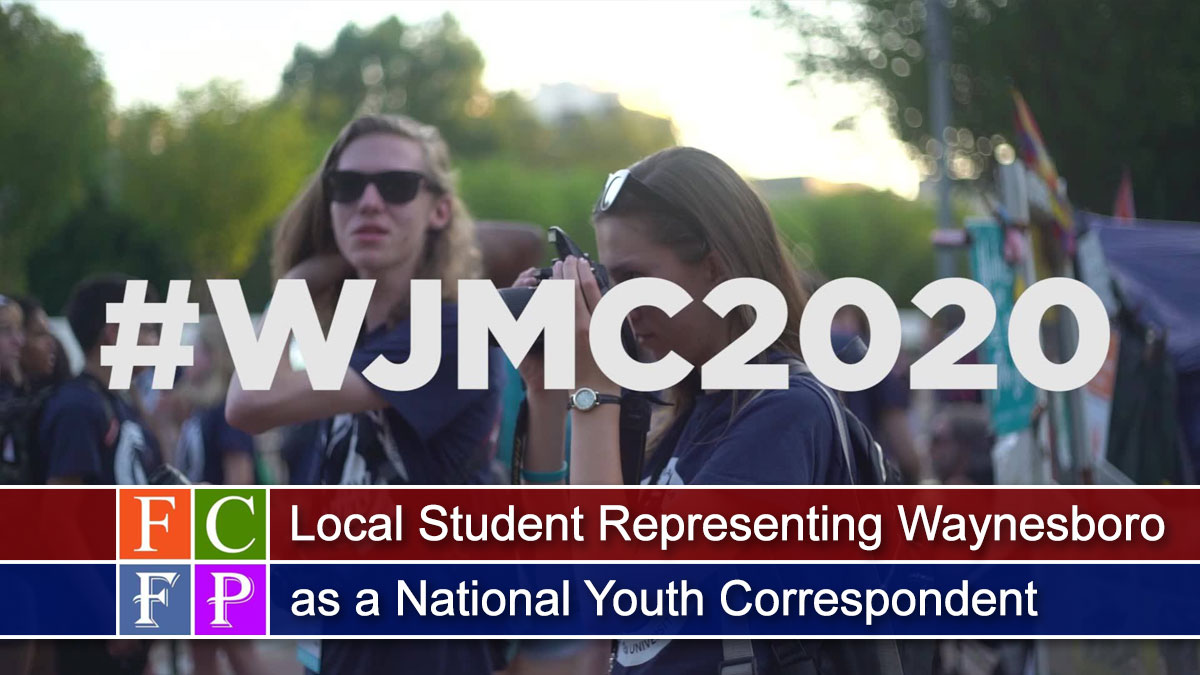 Local Student Representing Waynesboro as a National Youth Correspondent