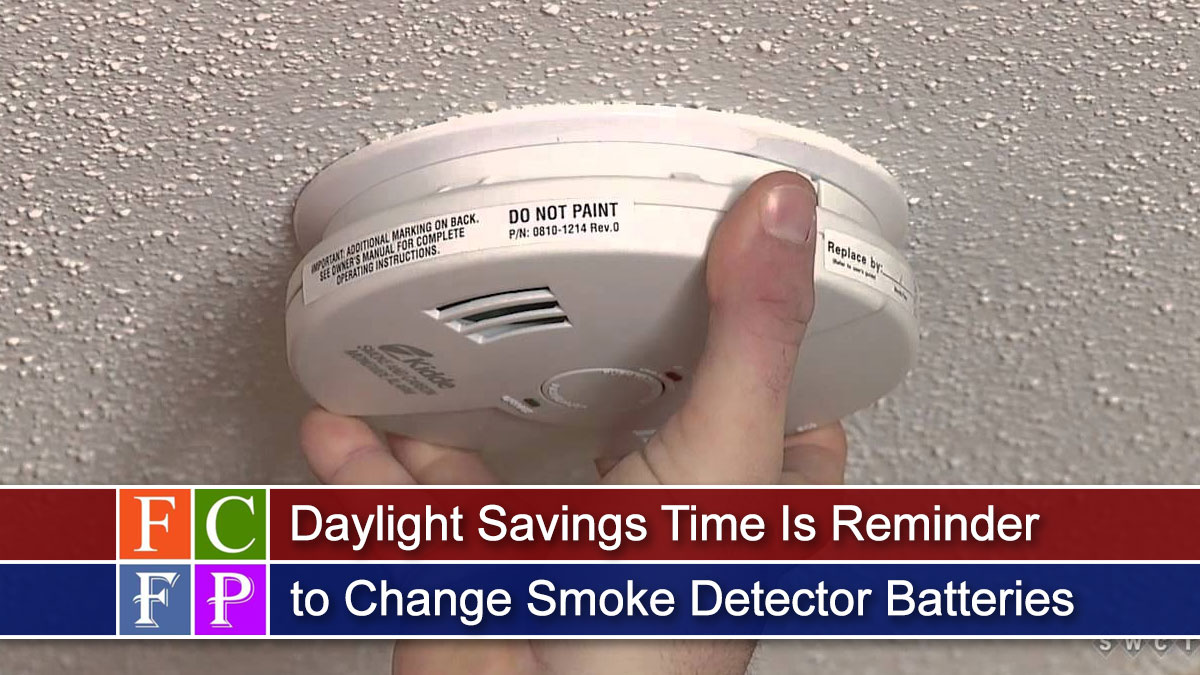 Daylight Savings Time Is Reminder to Change Smoke Detector Batteries