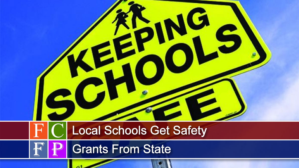 Local Schools Get Safety Grants From State