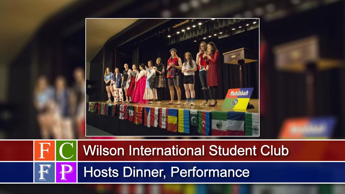 Wilson International Student Club Hosts Dinner, Performance