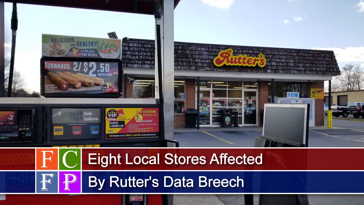 Eight Local Stores Affected By Rutter's Data Breech