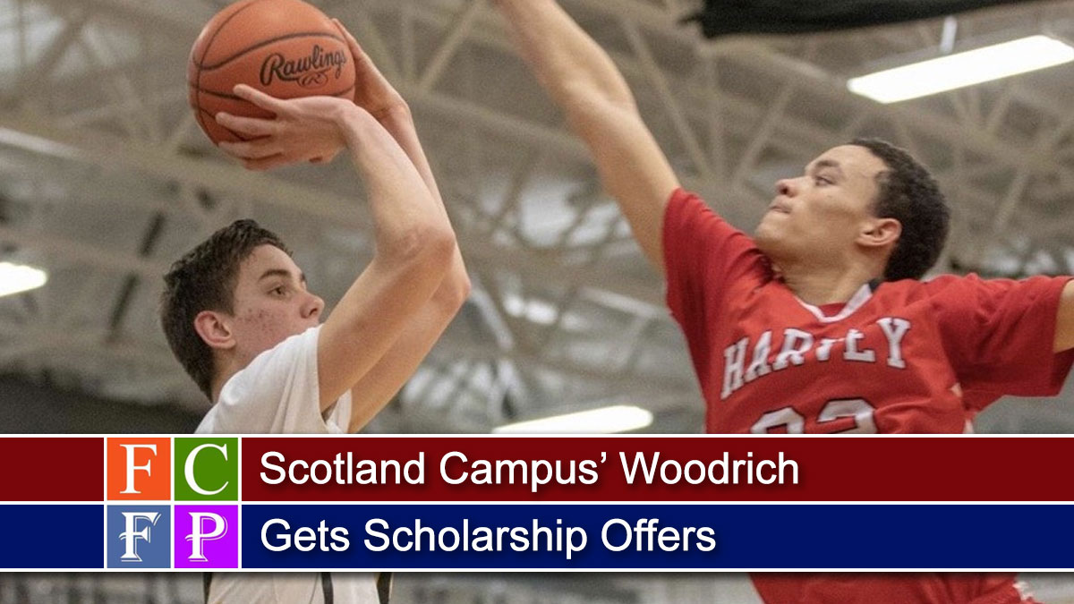 Scotland Campus' Woodrich Gets Scholarship Offers