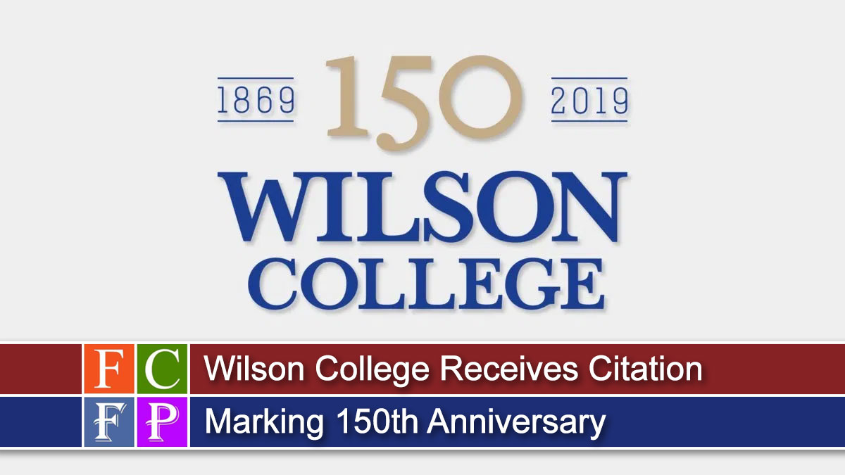 Wilson College Receives Citation Marking 150th Anniversary