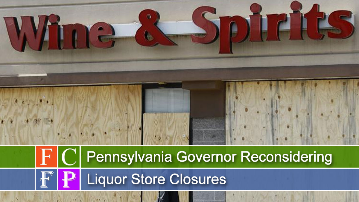 Pennsylvania Governor Reconsidering Liquor Store Closures